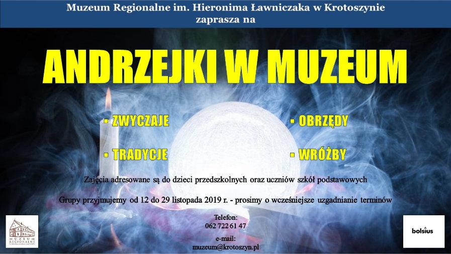 """""""Andrzejki w Muzeum"""""""