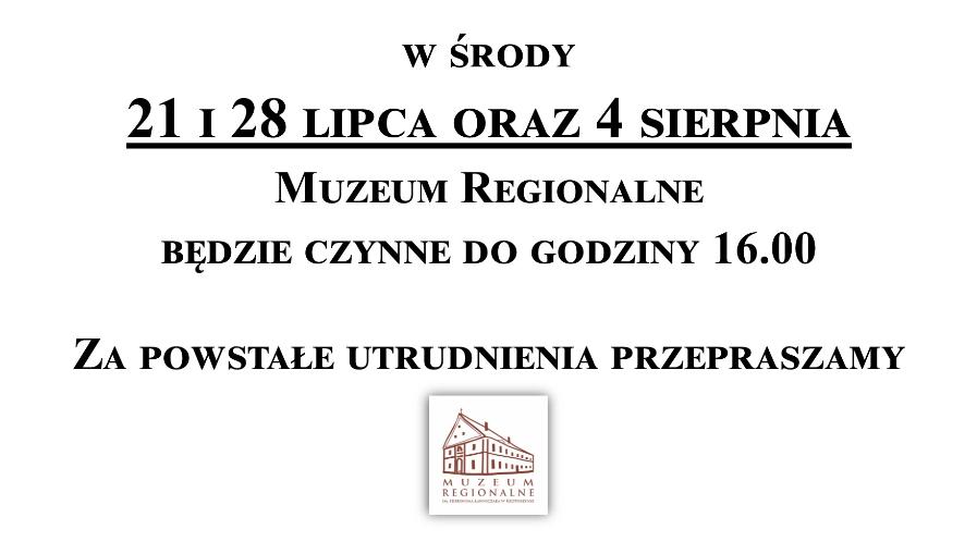 W środy 21 i 28 lipca oraz 4 sierpnia muzeum będzie czynne do godziny 16.00